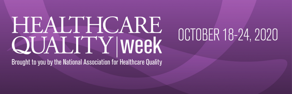 Health Care Quality Week (18th – 24th October)