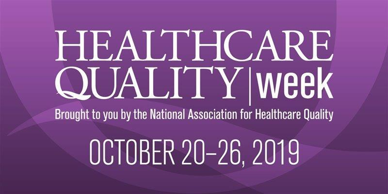 20th-26th Oct: Healthcare Quality week