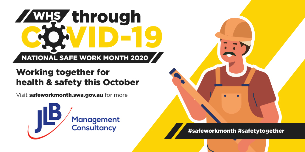 Work Health and Safety through COVID-19– National Work Safe Month